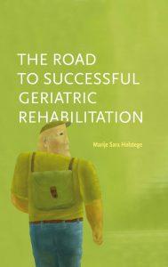 De weg naar succesvolle geriatrische revalidatie
